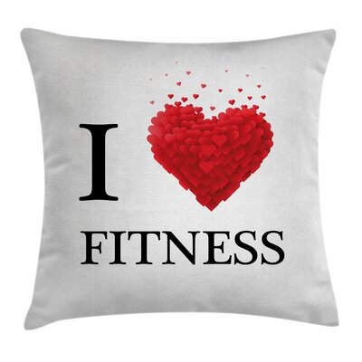 Love Fitness Hearts Square Pillow Cover Size: 16 x 16