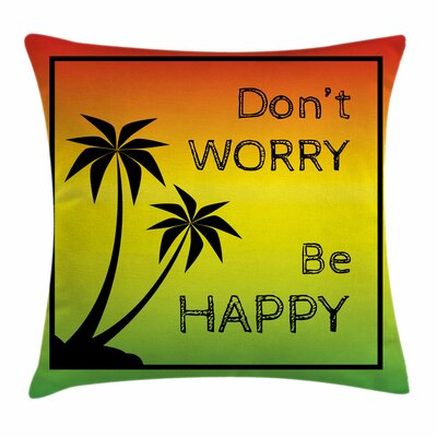 Rasta Positive Music Lettering Square Pillow Cover Size: 18 x 18