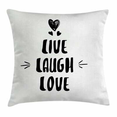 Live Laugh Love Cute Doodles Square Pillow Cover Size: 24 x 24
