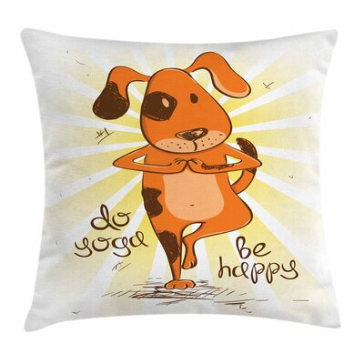 Yoga Cartoon Dog Happy Message Square Pillow Cover Size: 24 x 24