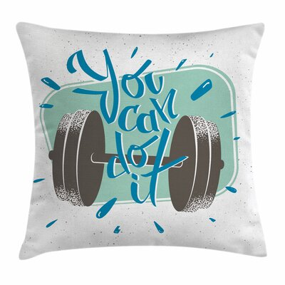 Fitness Retro Inspiration Quote Square Pillow Cover Size: 24 x 24