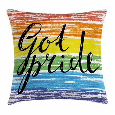 Got Pride Sketchy Square Pillow Cover Size: 18 x 18