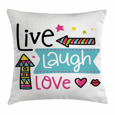 Live Laugh Love Kisses Hearts Square Pillow Cover Size: 18 x 18