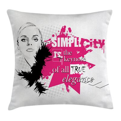 Elegant Inspirational Vogue Square Pillow Cover Size: 16 x 16