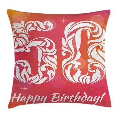 Birthday Vibrant Floral Style Pillow Cover Size: 24 x 24