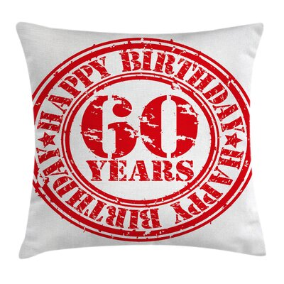 Birthday Stamp Slogan Square Pillow Cover Size: 18 x 18