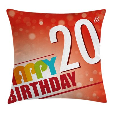 Abstract Twenty Birthday Party Square Pillow Cover Size: 16 x 16