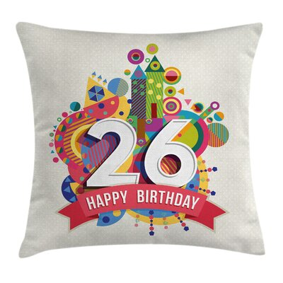 Geometric Funky Birthday Wishes Square Pillow Cover Size: 16 x 16