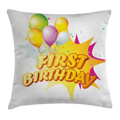 Birthday Baby Theme Party Quote Square Pillow Cover Size: 24 x 24