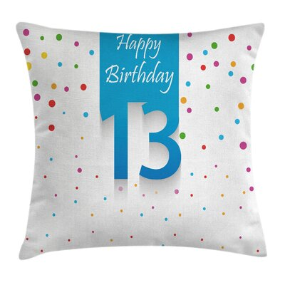 Colorful 13th Birthday Confetti Square Pillow Cover Size: 24 x 24