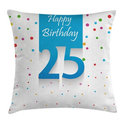 Fun Polka Dots Birthday Concept Square Pillow Cover Size: 24 x 24