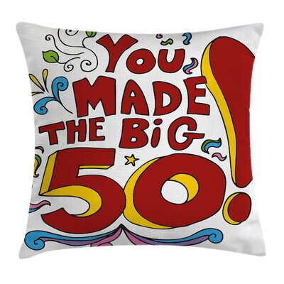 Fun Floral Birthday Message Pillow Cover Size: 18 x 18