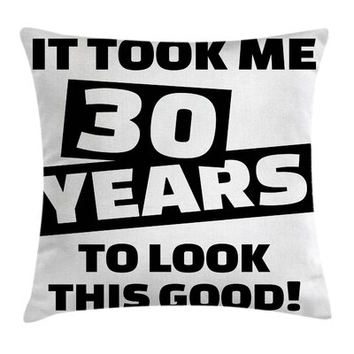 Funny Slogan Pillow Cover Size: 18 x 18