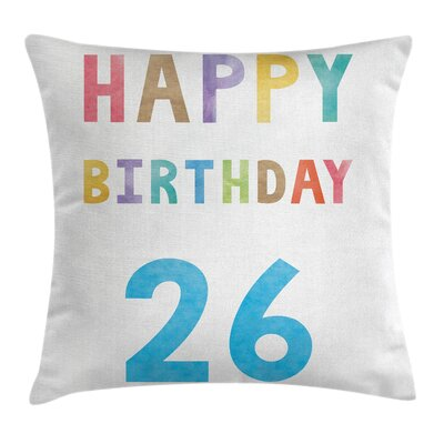 Soft Celebration Sign Square Pillow Cover Size: 18 x 18
