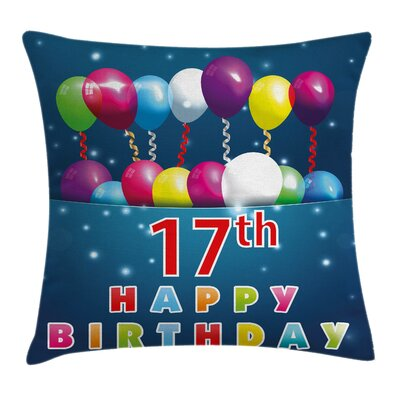 Sweet Seventeen Birthday Square Pillow Cover Size: 16 x 16