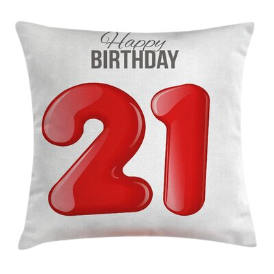 Quote Teen Birthday Party Pillow Cover Size: 18 x 18