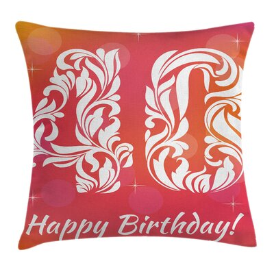 Birthday Happy Greeting Floral Pillow Cover Size: 24 x 24