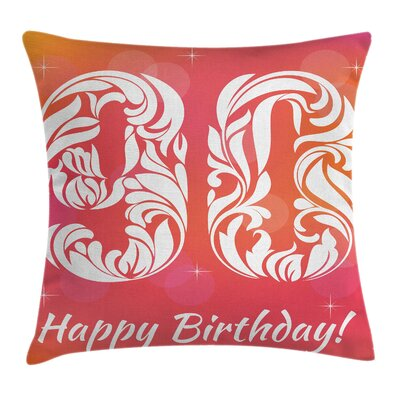 Floral Ninety Greeting Square Pillow Cover Size: 20 x 20