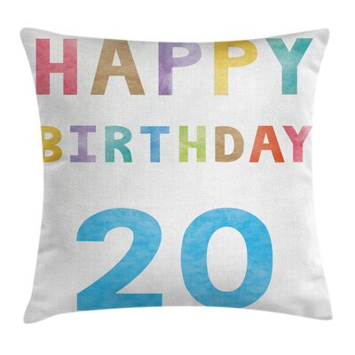 Birthday Vintage Wear Lettering Square Pillow Cover Size: 24 x 24