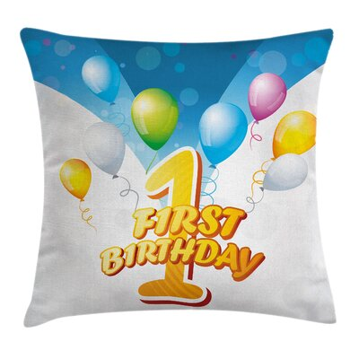 Abstract First Birthday Party Square Pillow Cover Size: 16 x 16