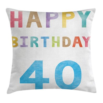 Age Forty Watercolors Pillow Cover Size: 16 x 16