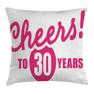 Cheerful Happy Celebration Pillow Cover Size: 16 x 16