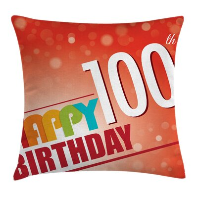 Abstract Happy Birthday Quote Square Pillow Cover Size: 18 x 18