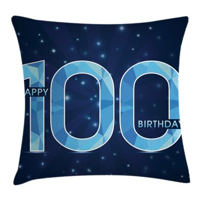 Birthday Century Grandparents Square Pillow Cover Size: 16 x 16