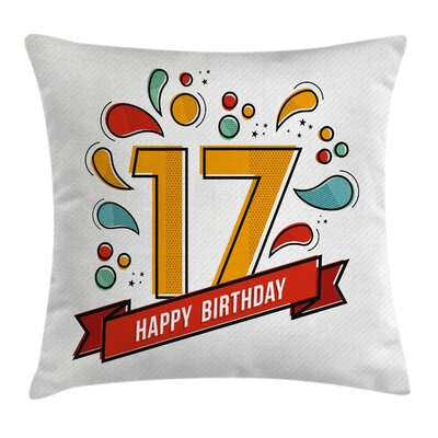 Digital Pop Art Seventeen Party Square Pillow Cover Size: 24 x 24