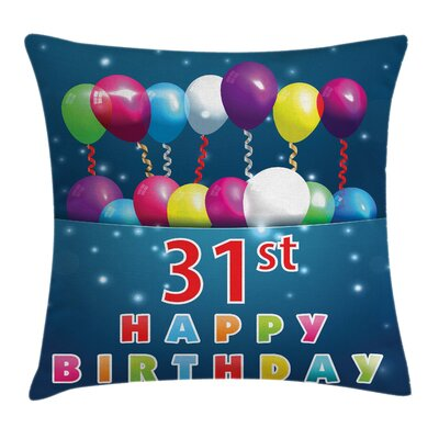Birthday Joyful Occasion Party Square Pillow Cover Size: 20 x 20