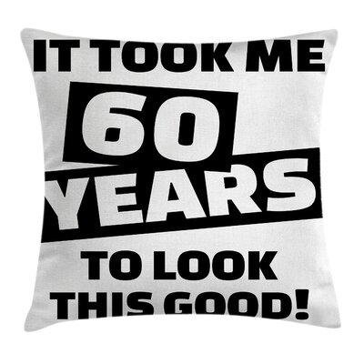 Slogan Party Quote Square Pillow Cover Size: 16 x 16