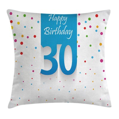 Party 30th Birthday Confetti Pillow Cover Size: 18 x 18