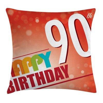 Retro Happy Birthday Greeting Square Pillow Cover Size: 18 x 18