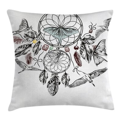 Quote Dreamcatcher Butterflies Pillow Cover Size: 18 x 18