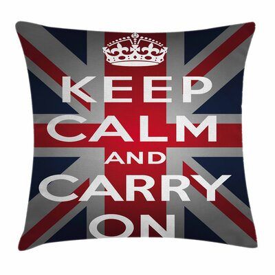 Union Jack Quote Crown UK Flag Square Pillow Cover Size: 16 x 16