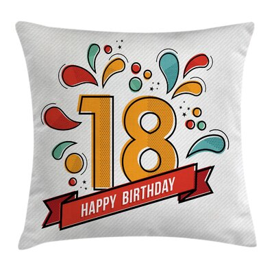 Digital Eighteen Happy Birthday Square Pillow Cover Size: 20 x 20