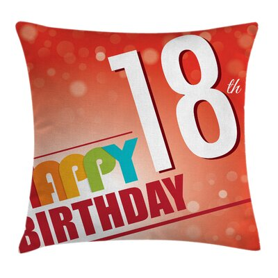 Birthday Red Abstract Eighteen Square Pillow Cover Size: 18 x 18