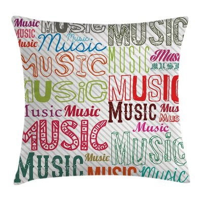 Music Typography Rhythm Funky Pillow Cover Size: 18 x 18