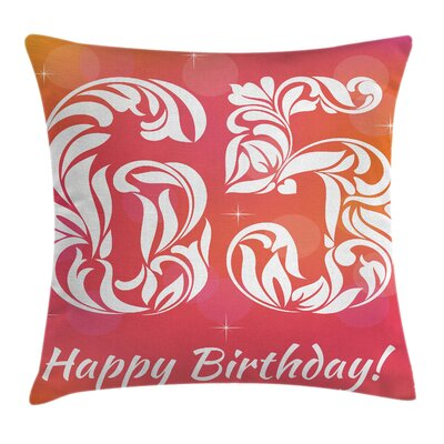 Floral Vibrant Birthday Theme Square Pillow Cover Size: 16 x 16