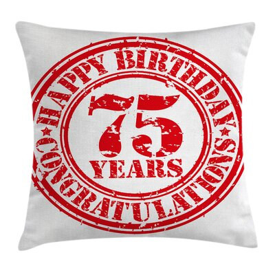 Aged Display Birthday Stamp Square Pillow Cover Size: 24 x 24