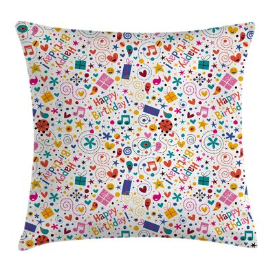 Kids Room Decor Happy Birthday Square Pillow Cover Size: 18 x 18