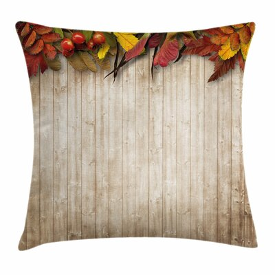 Fall Decor Dry Leaves Berries Square Pillow Cover Size: 16 x 16