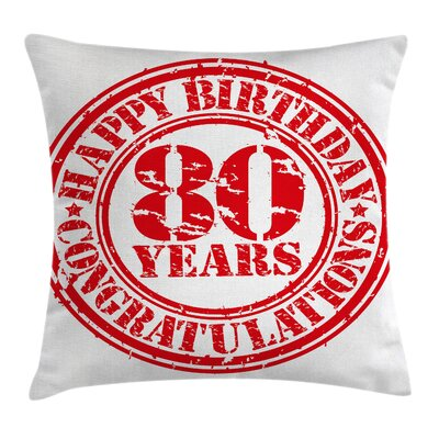 Happy Birthday Stamp Square Pillow Cover Size: 18 x 18