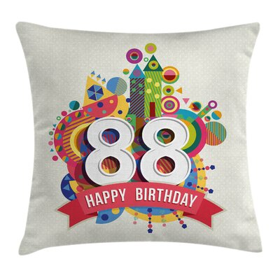 Modern Funky Birthday Graphic Square Pillow Cover Size: 18 x 18