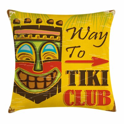Tiki Bar Decor Way to Tiki Club Square Pillow Cover Size: 18 x 18