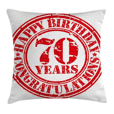 70 Years Old Congrats Square Pillow Cover Size: 18 x 18