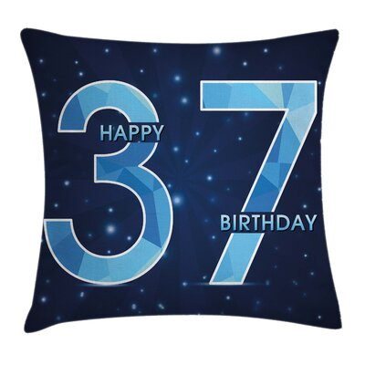 Dark Cheerful Years Age Square Pillow Cover Size: 16 x 16