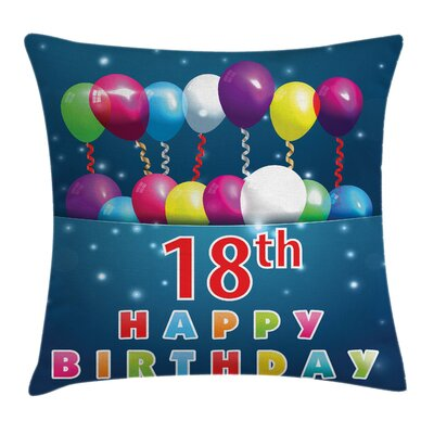 Colorful 18th Birthday Balloons Square Pillow Cover Size: 18 x 18