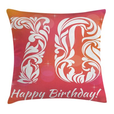Foral Happy Birthday Square Pillow Cover Size: 16 x 16