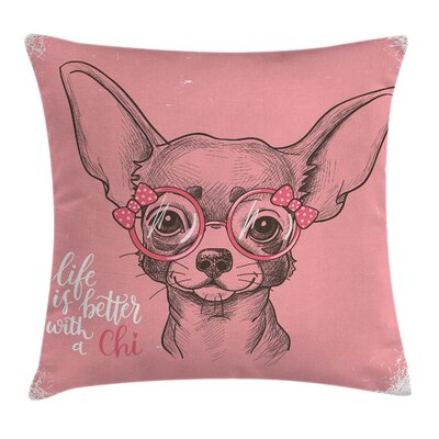 Dog Girl Chihuahua Sketch Quote Pillow Cover Size: 18 x 18